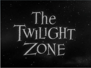 "Serling: ""You are travelling through another dimension; you have entered the Twilight Zone"""